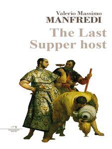The last supper host - Valerio Massimo Manfredi - ebook