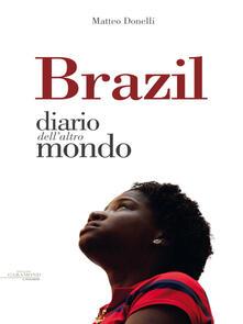 Brazil. Diario dall'altro mondo - Matteo Donelli - ebook