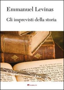 Gli imprevisti della storia - Emmanuel Lévinas - copertina