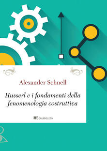Husserl e i fondamenti della fenomenologia costruttiva.pdf