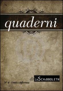 Quaderni di Inschibboleth. Vol. 4: Unità e differenza. - copertina