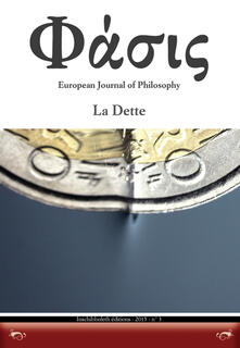 Phàsis. European journal of philosophy. Ediz. italiana e inglese. Vol. 3: La Dette. - copertina