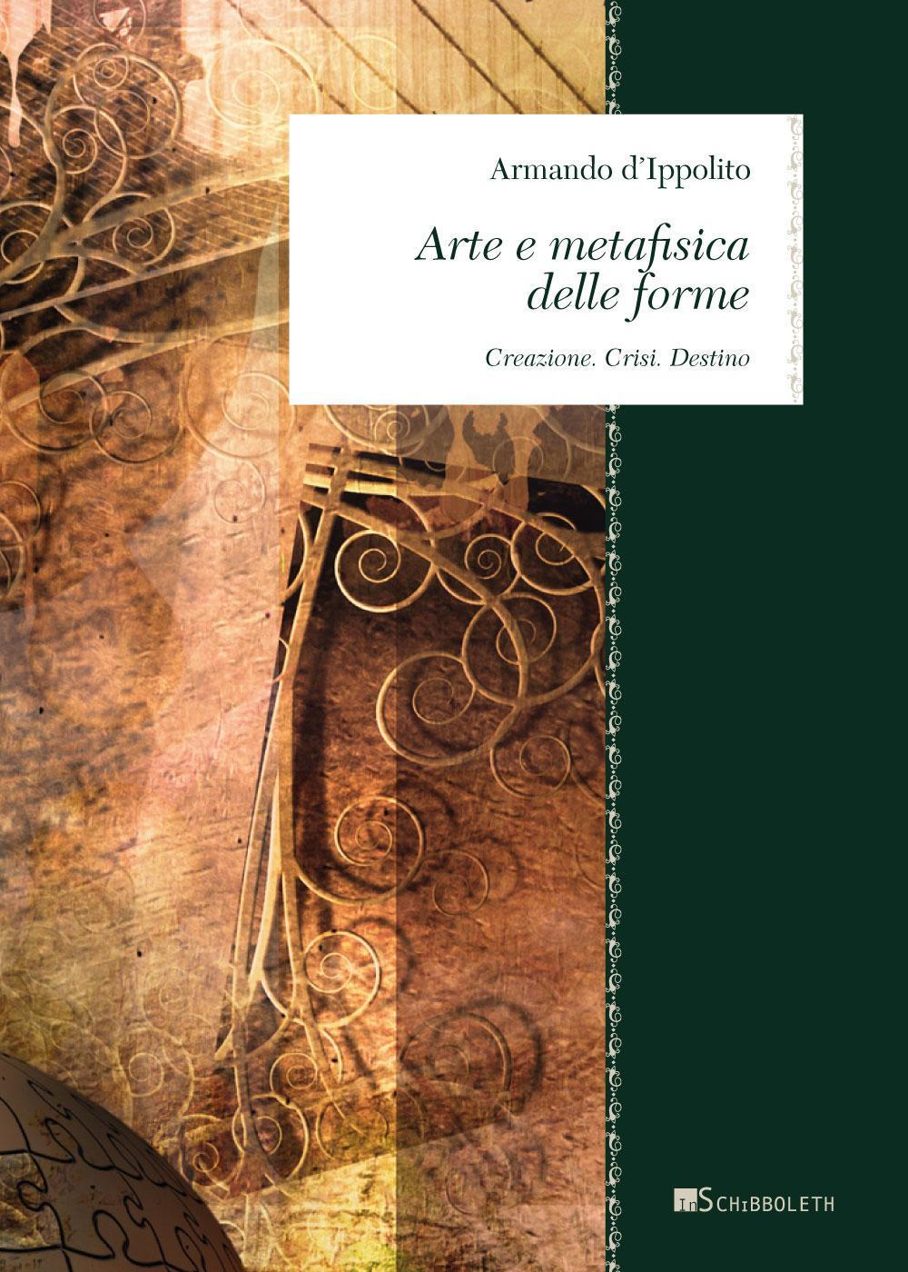 Arte e metafisica delle for...