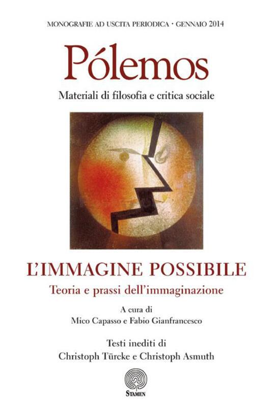 Pólemos. Materiali di filosofia e critica sociale. L'immagine possibile. Teoria e prassi dell'immaginazione - copertina