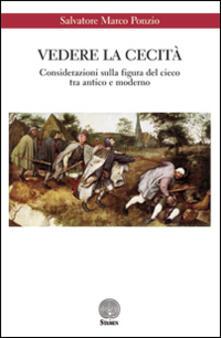 Vedere la cecità. Considerazioni sulla figura del cieco tra antico e moderno.pdf