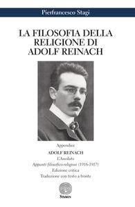 Libro La filosofia della religione di Adolf Reinach Pierfrancesco Stagi