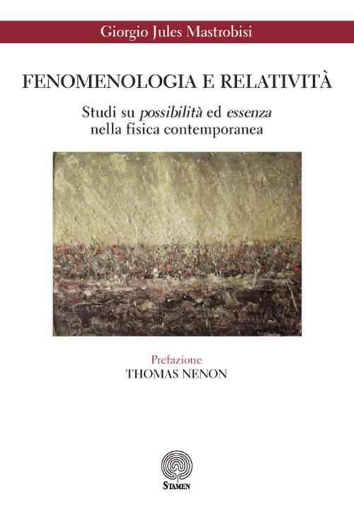 Fenomenologia e relatività....