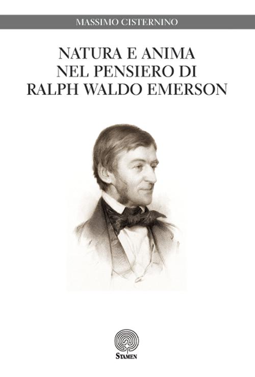 Natura e anima nel pensiero di Ralph Waldo Emerson