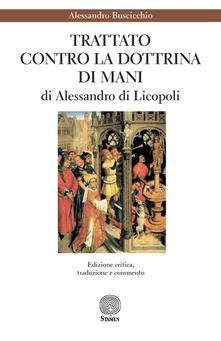 Aboutschuster.de «Trattato contro la dottrina di Mani» di Alessandro di Licopoli Image