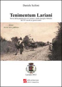 Tenimentum lariani. Storia della popolazione di Lariano e della famiglia Abbafati dal XV secolo ai giorni nostri