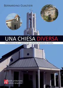Una chiesa diversa. La parrocchia di S. Roberto Bellarmino in Marina di Davoli