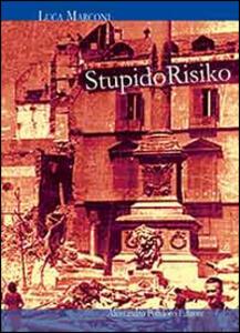 Stupido risiko