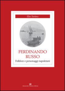 Ferdinando Russo. Folklore e personaggi napoletani
