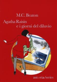 Agatha Raisin e i giorni del diluvio - M. C. Beaton - copertina