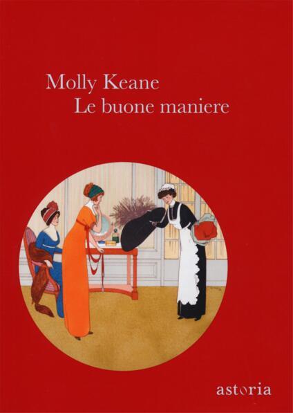 Le buone maniere - Molly Keane - copertina