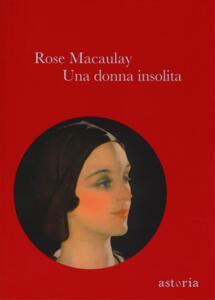Una donna insolita - Rose Macaulay - copertina