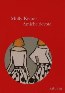 Amiche devote - Molly Keane - copertina