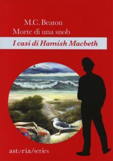 Morte di una snob. I casi di Hamish Macbeth - M. C. Beaton - copertina