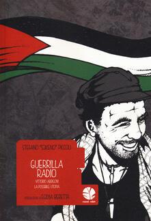 Winniearcher.com Guerrilla Radio. Vittorio Arrigoni, la possibile utopia Image