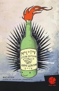 Molotov. Storia di terrorismo immaginario