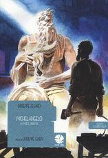 Libro Michelangelo. La parete perfetta Giuseppe Cesaro