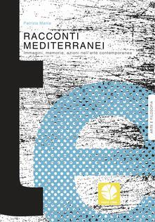 Amatigota.it Racconti mediterranei. Immagini, memorie, azioni nell'arte contemporanea Image