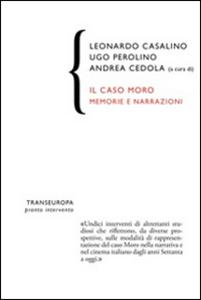 Libro Il caso Moro. Memorie e narrazioni
