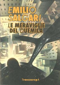Libro Le meraviglie del Duemila Emilio Salgari