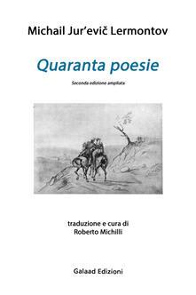 Quaranta poesie. Testo russo a fronte