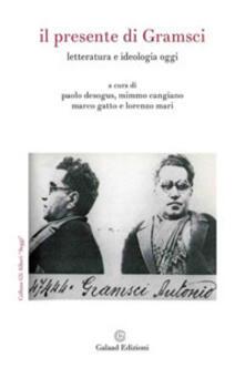 Steamcon.it Il presente di Gramsci. Letteratura e ideologia oggi Image