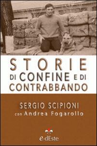 Storie di confine e di contrabbando - Sergio Scipioni - copertina