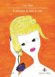 Il principio di tutte le cose - Carlo Alfieri - copertina