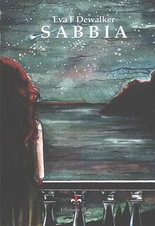 Sabbia-Sand - Eva F. Dewalker - copertina