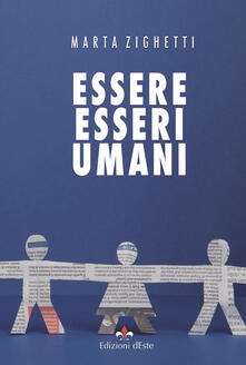 Essere esseri umani - Marta Zighetti - copertina