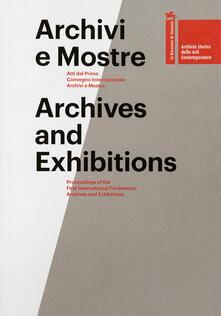 Steamcon.it Archivi e mostre. Atti del primo Convegno internazionale archivi e mostre. Ediz. multilingue Image