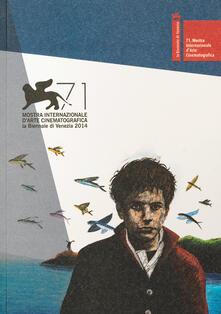 Camfeed.it La Biennale di Venezia. 71ª mostra internazionale d'arte cinematografica Image