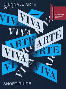 Viva arte viva. Esposizione internazionale d'arte. Short catalog. Vol. 57