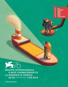 La Biennale di Venezia. 76ª mostra internazionale darte cinematografica. Ediz. italiana e inglese.pdf