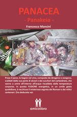 Libro Panacea-Panakeia. Ediz. italiana Francesco Mancini