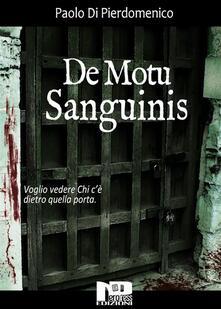 De Motu Sanguinis - Paolo Di Pierdomenico - ebook