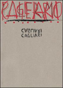 Cagliari. Enzo Cucchi, laboratorio Saccardi. Ediz. italiana e inglese