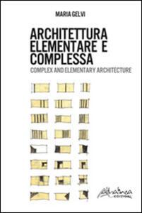 Architettura elementare e complessa. Ediz. italiana e inglese