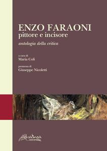Enzo Faraoni pittore e incisore