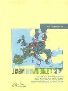 Le ragioni di un ambientalista Sì TAV. Una valutazione del progetto della Nuova Linea Torino-Lione nel contesto europeo, italiano, locale.pdf