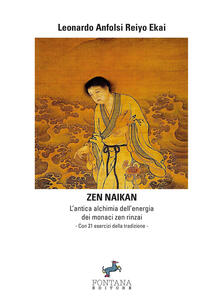 Winniearcher.com Zen naikan. L'antica alchimia dell'energia dei monaci zen rinzai Image