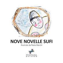 Nove novelle sufi. Ediz. a caratteri grandi.pdf