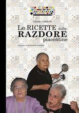 Libro Le ricette delle razdore piacentine Chiara Ferrari