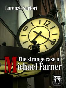 Thestrange case of Michael Farner