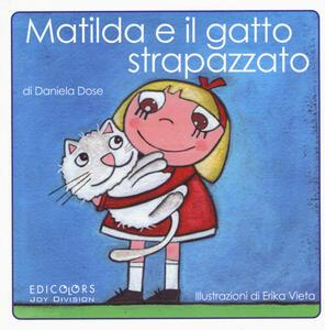 Matilda e il gatto strapazzato