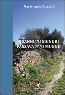 Quannu 'u Signuri passava p' 'o munnu - M. Lucia Riccioli - copertina